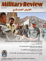 Military Review, Arabic Edition, 2nd Quarter 2011 -- الربع الثاني 2011
