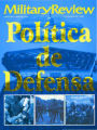 Military Review, Hispanoamericana, julio - agosto, 1998.