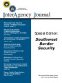 InterAgency journal: the journal of the Simons Center, Vol. 3, Issue 4, Special Edition: Southwest...