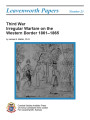 Third War irregular warfare on the western border 1861-1865.