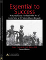 Essential to success: historical case studies in the art of command at echelons above brigade.