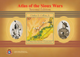 Atlas of the Sioux Wars, second edition.