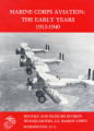 Marine Corps aviation: the early years, 1912-1940.