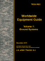 Worldwide equipment guide (WEG) update 2011, volume 1: ground systems.