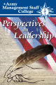 Perspectives on leadership: A compilation of thought-worthy essays from the faculty and staff of...