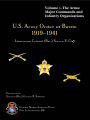 US Army order of battle, 1919-1941 : volume 1.