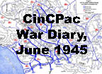 Commander in Chief war diary for the month of June 1945.