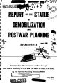 Report on the status of demobilization and postwar planning.