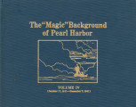 """Magic"" background of Pearl Harbor, volume IV (October 17, 1941-December 7, 1941)."