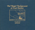 """Magic"" background of Pearl Harbor, volume III, appendix."